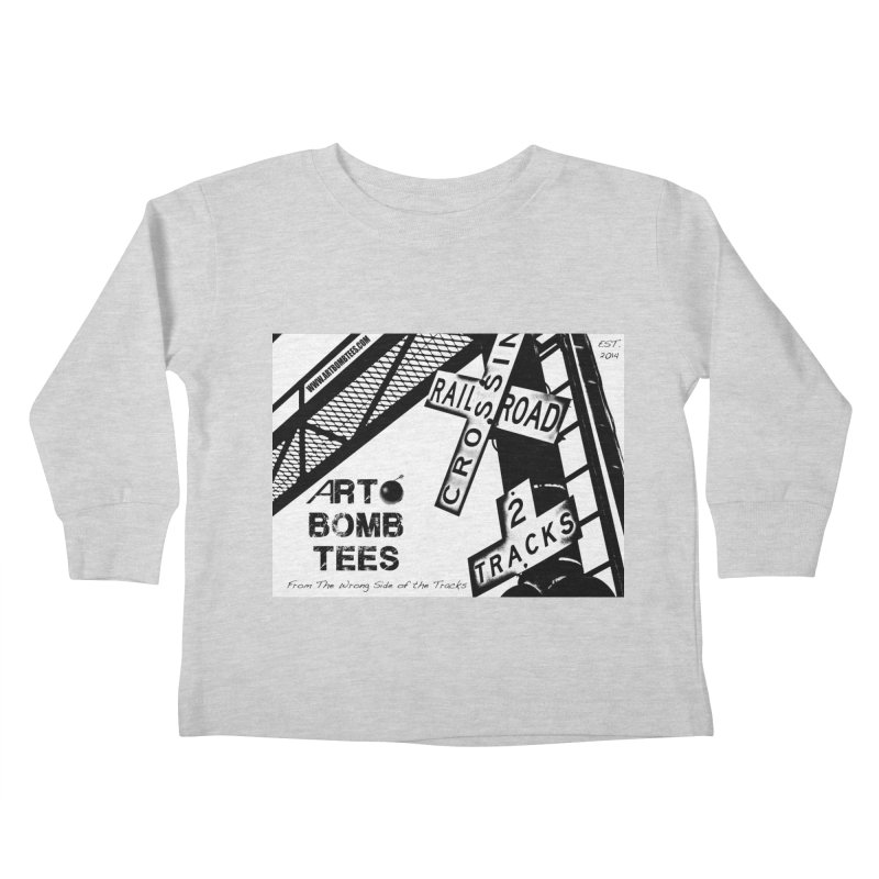 Wrong Side of The Tracks Kids Toddler Longsleeve T-Shirt by artbombtees's Artist Shop