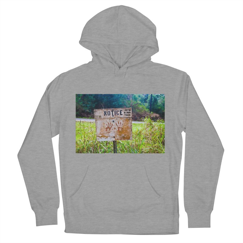 Notice: Art Bomb Tees Women's French Terry Pullover Hoody by artbombtees's Artist Shop