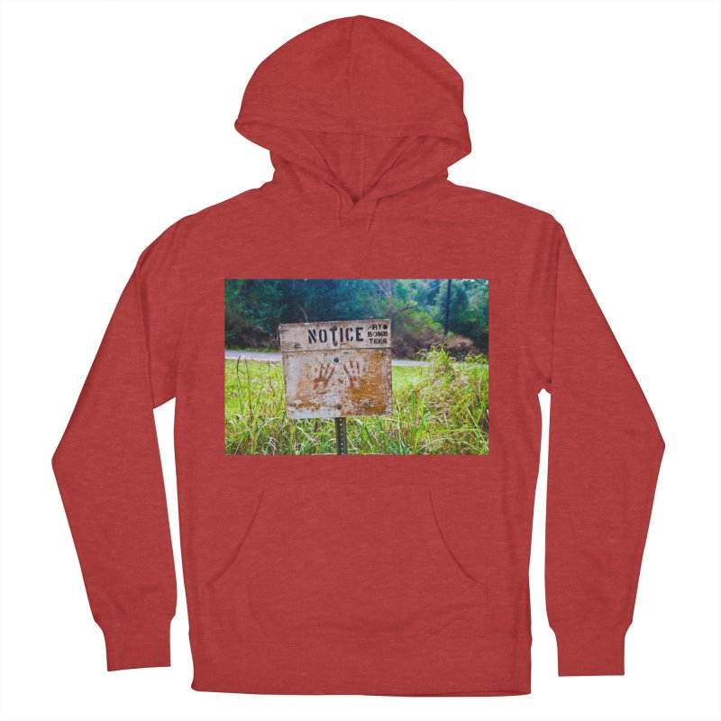 Notice: Art Bomb Tees Men's French Terry Pullover Hoody by artbombtees's Artist Shop