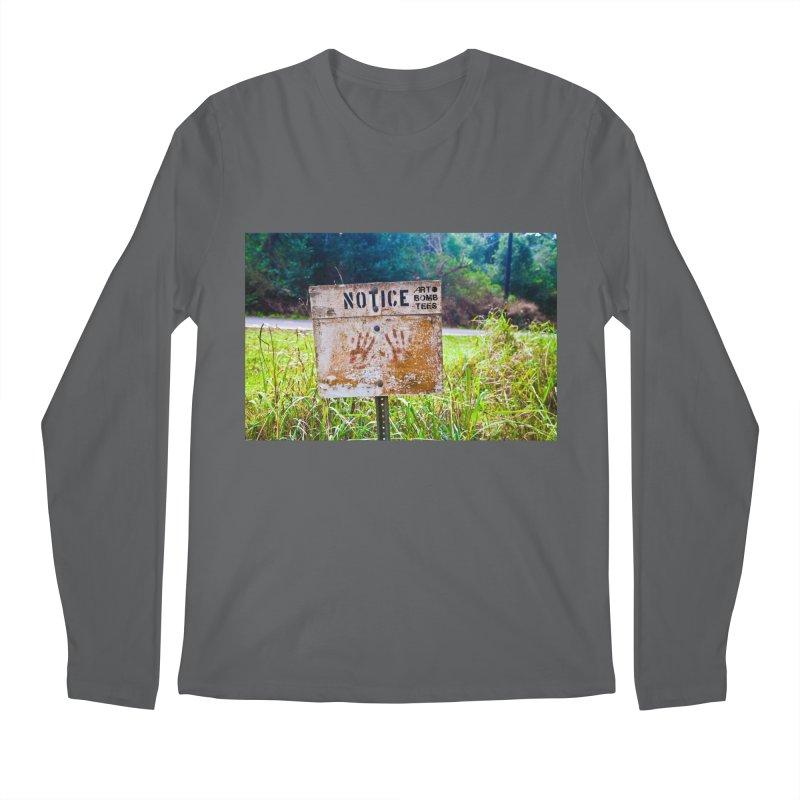 Notice: Art Bomb Tees Men's Regular Longsleeve T-Shirt by artbombtees's Artist Shop
