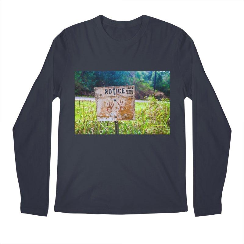 Notice: Art Bomb Tees Men's Longsleeve T-Shirt by artbombtees's Artist Shop