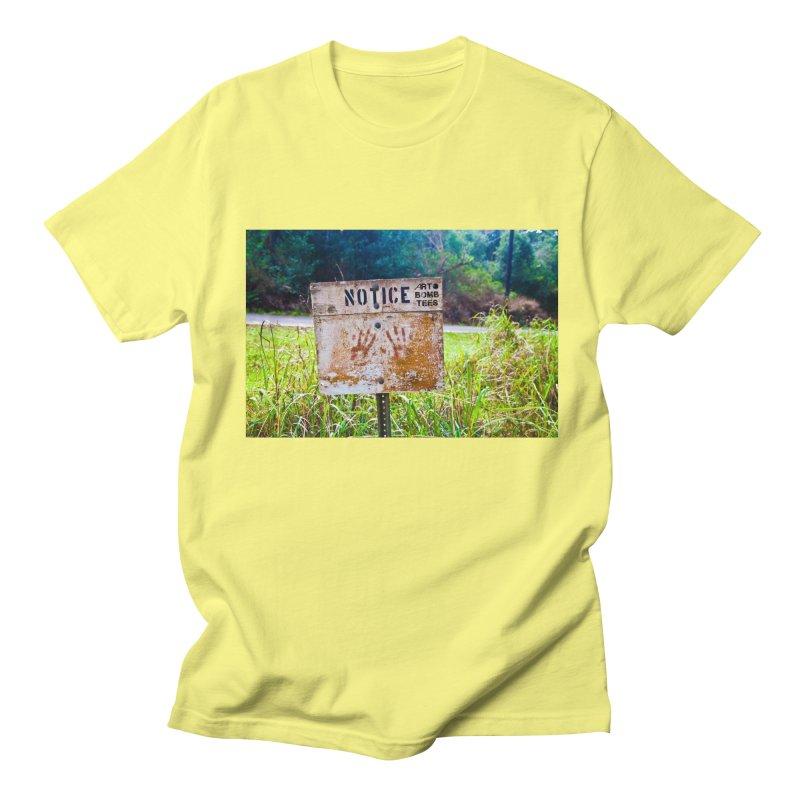 Notice: Art Bomb Tees Men's Regular T-Shirt by artbombtees's Artist Shop