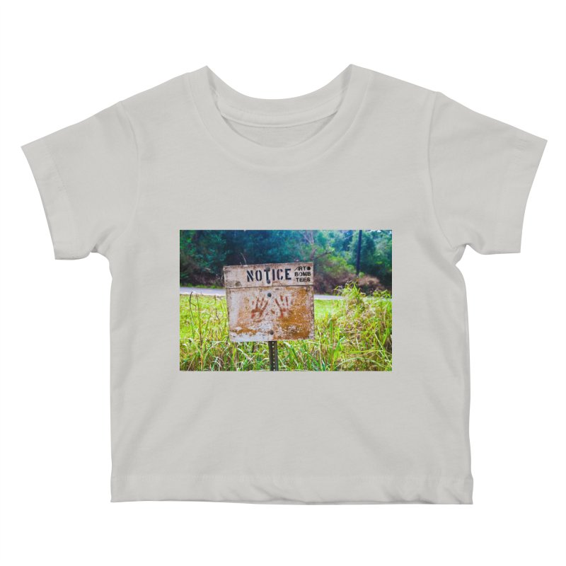 Notice: Art Bomb Tees Kids Baby T-Shirt by artbombtees's Artist Shop