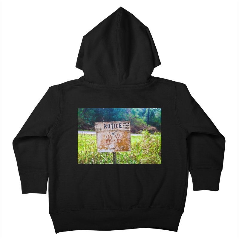 Notice: Art Bomb Tees Kids Toddler Zip-Up Hoody by artbombtees's Artist Shop