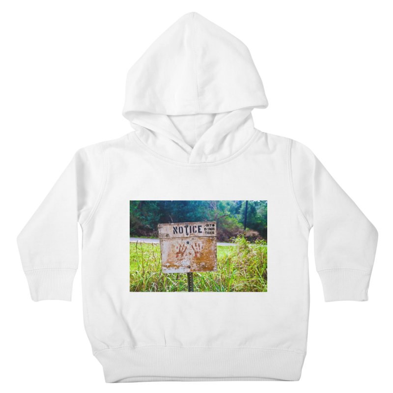 Notice: Art Bomb Tees Kids Toddler Pullover Hoody by artbombtees's Artist Shop