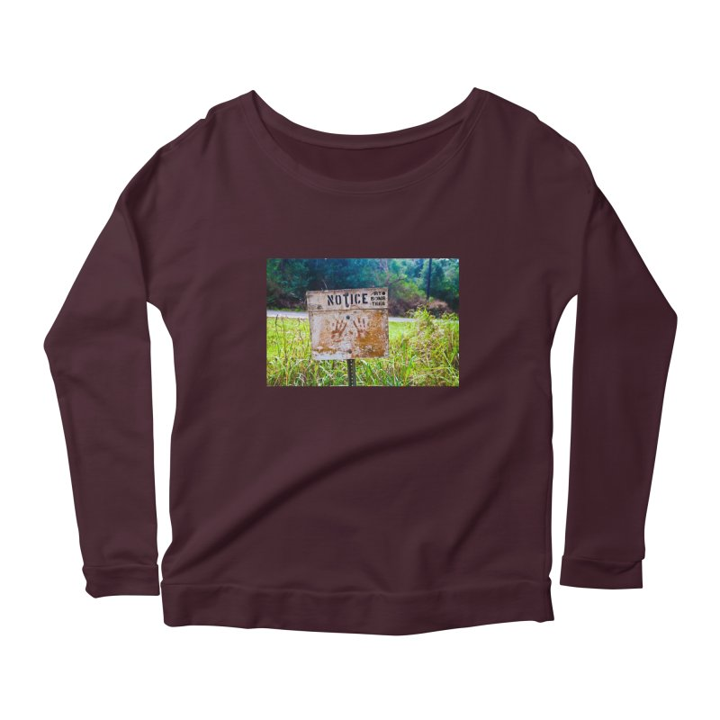 Notice: Art Bomb Tees Women's Scoop Neck Longsleeve T-Shirt by artbombtees's Artist Shop