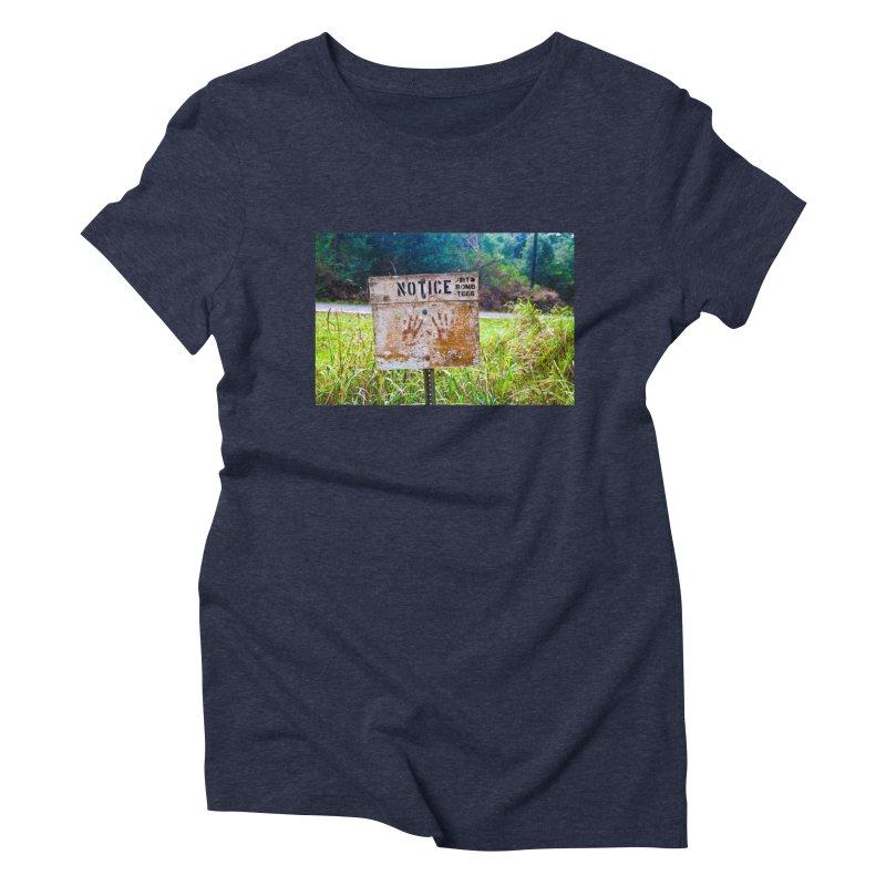 Notice: Art Bomb Tees Women's Triblend T-Shirt by artbombtees's Artist Shop