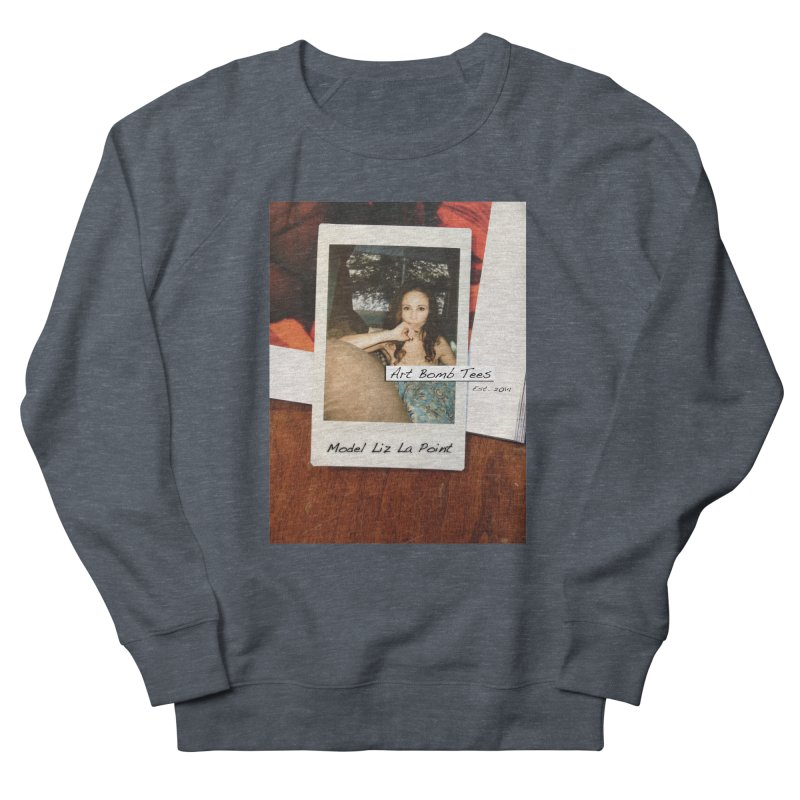 Liz La Point - Instant Muse Men's French Terry Sweatshirt by artbombtees's Artist Shop
