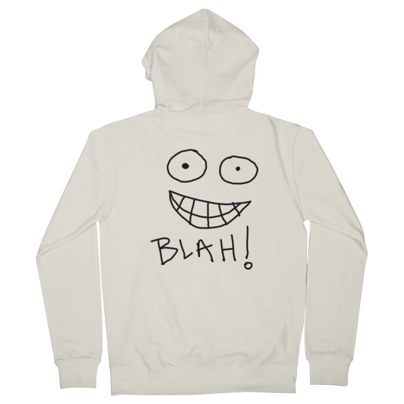 Blah! Women's Zip-Up Hoody by artbombtees's Artist Shop