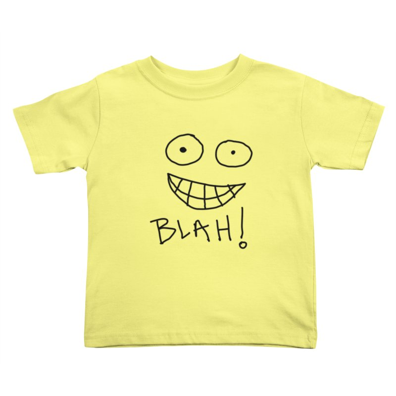 Blah! Kids Toddler T-Shirt by artbombtees's Artist Shop
