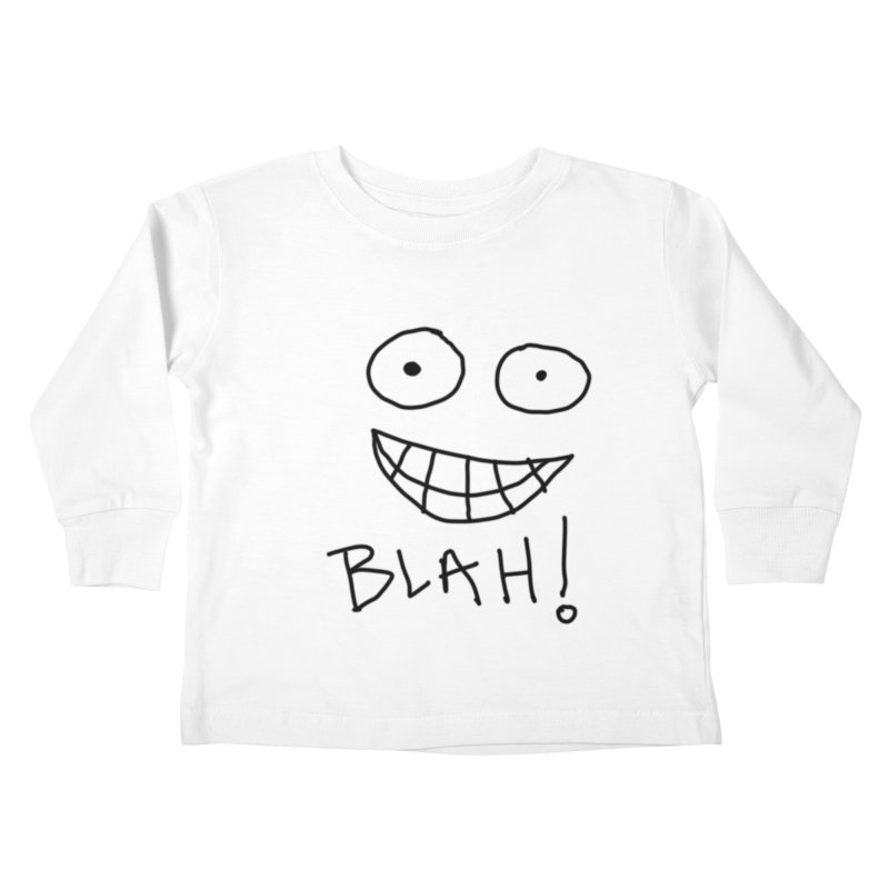 Blah! Kids Toddler Longsleeve T-Shirt by artbombtees's Artist Shop