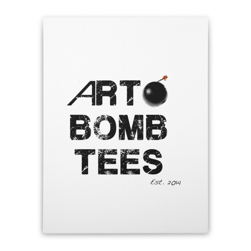 Art Bomb Tees Logo Shirt Home Stretched Canvas by artbombtees's Artist Shop