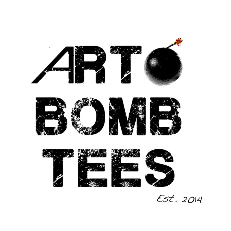 Art Bomb Tees Logo Shirt by artbombtees's Artist Shop