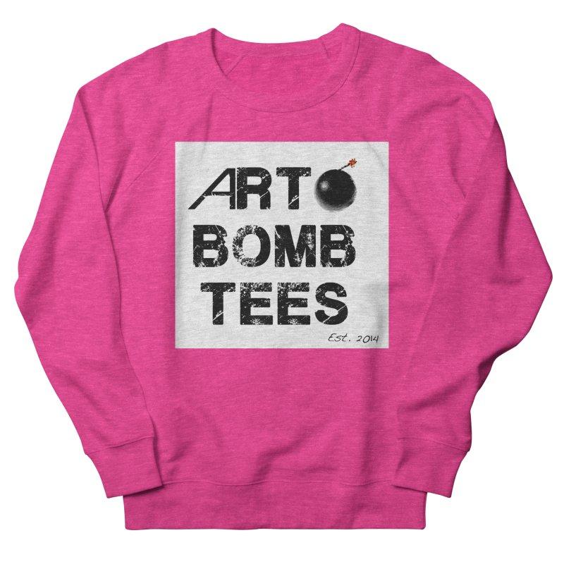 Art Bomb Tees Logo Shirt Women's French Terry Sweatshirt by artbombtees's Artist Shop
