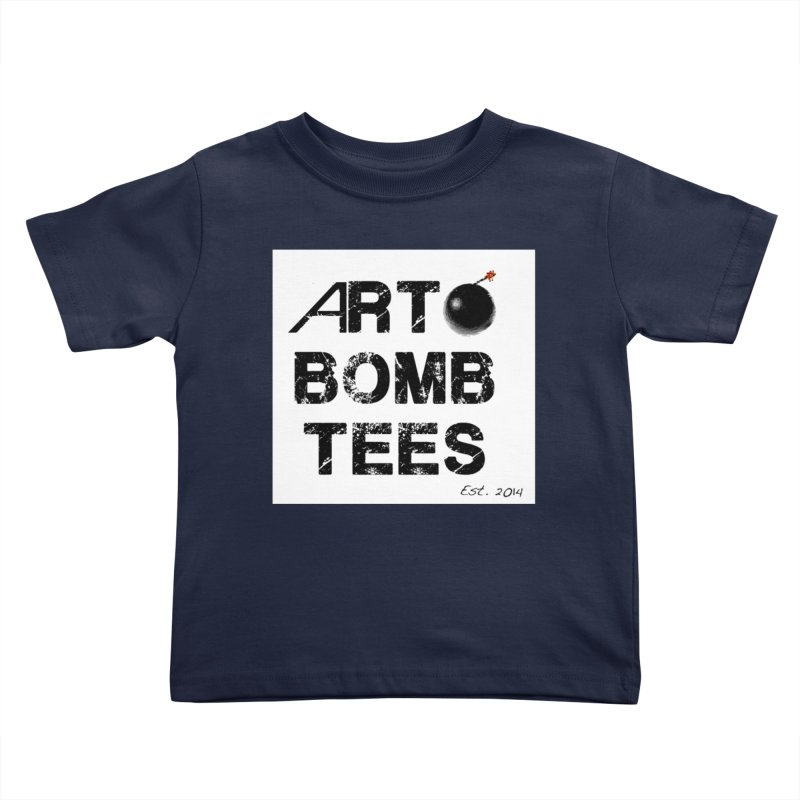 Art Bomb Tees Logo Shirt Kids Toddler T-Shirt by artbombtees's Artist Shop