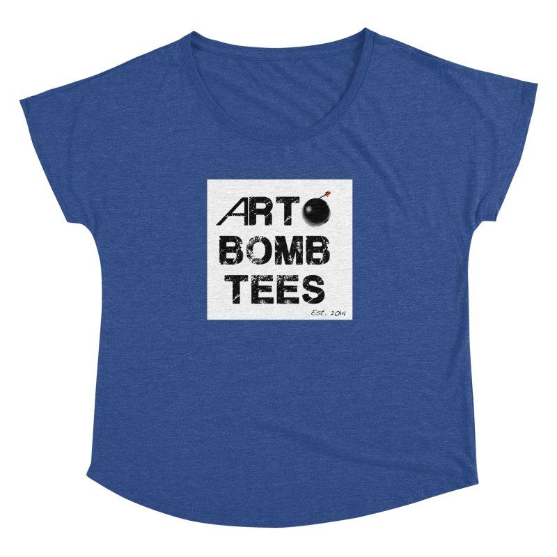 Art Bomb Tees Logo Shirt Women's Dolman by artbombtees's Artist Shop