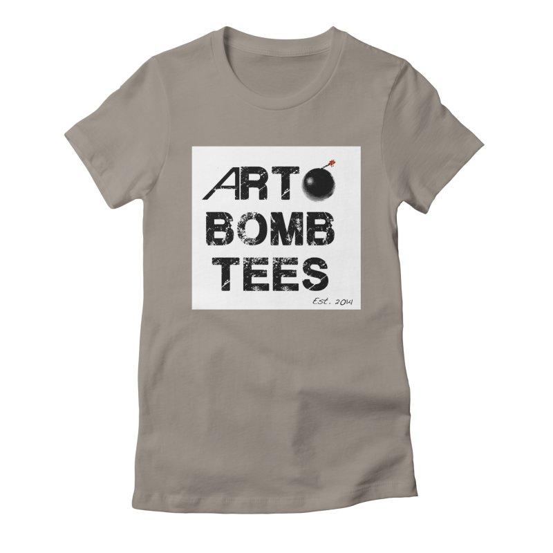 Art Bomb Tees Logo Shirt Women's Fitted T-Shirt by artbombtees's Artist Shop