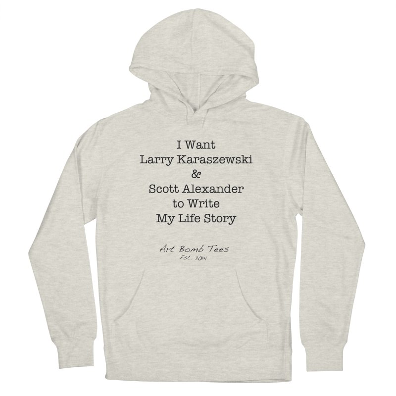 Life Story Women's Pullover Hoody by artbombtees's Artist Shop