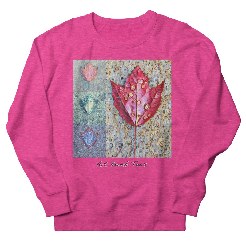 Autumn Colors  Women's French Terry Sweatshirt by artbombtees's Artist Shop