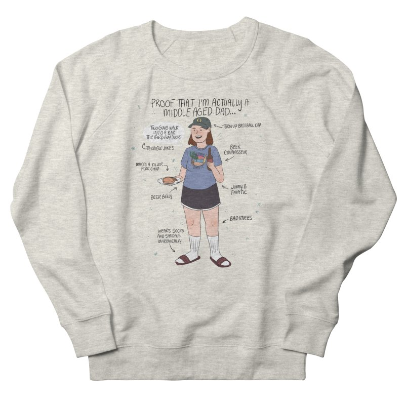 Middle Aged Dad Women's French Terry Sweatshirt by ArtbyMoga Apparel Shop