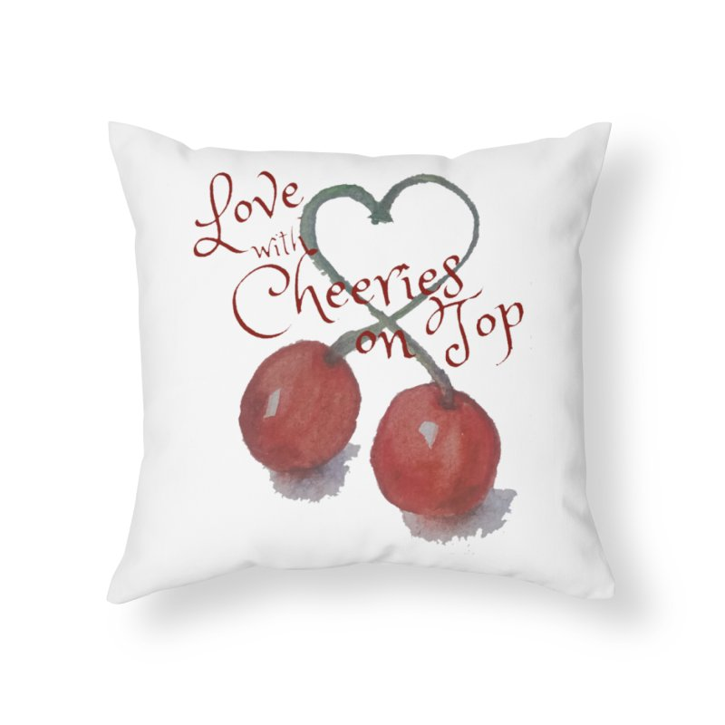 Love with Cherries on Top Home Throw Pillow by Artdrips's Artist Shop