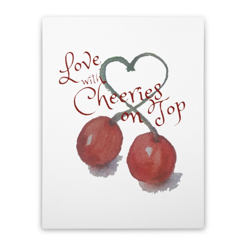 Love with Cherries on Top Home Stretched Canvas by Artdrips's Artist Shop