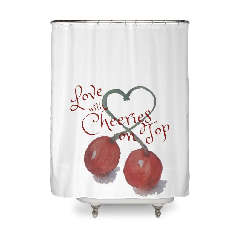 Love with Cherries on Top Home Shower Curtain by Artdrips's Artist Shop