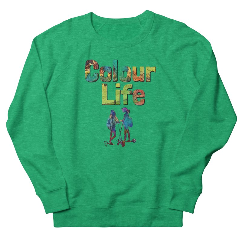 Colour Life Women's French Terry Sweatshirt by Artdrips's Artist Shop