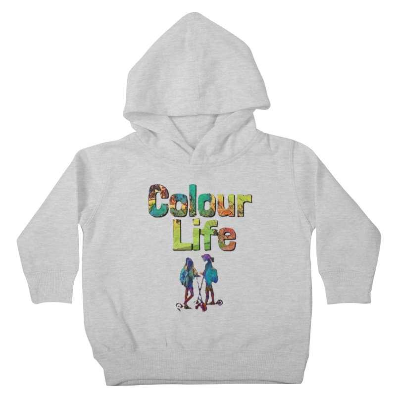 Colour Life Kids Toddler Pullover Hoody by Artdrips's Artist Shop