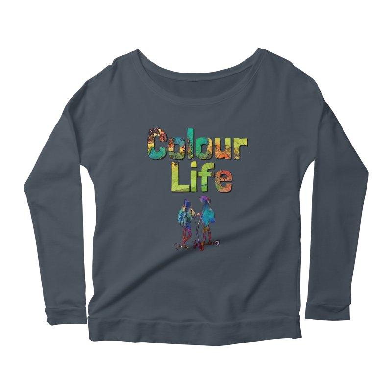 Colour Life Women's Scoop Neck Longsleeve T-Shirt by Artdrips's Artist Shop