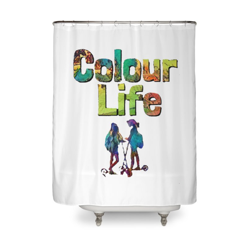 Colour Life Home Shower Curtain by Artdrips's Artist Shop