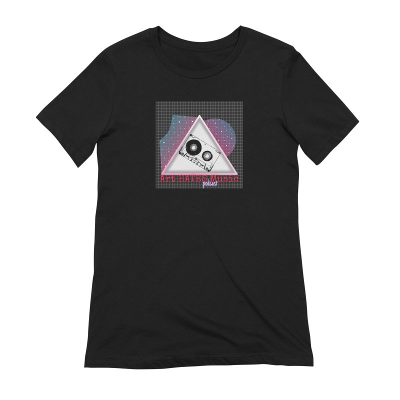Art HATES Music Podcast Women's T-Shirt by The Official Online Shop for Artemus