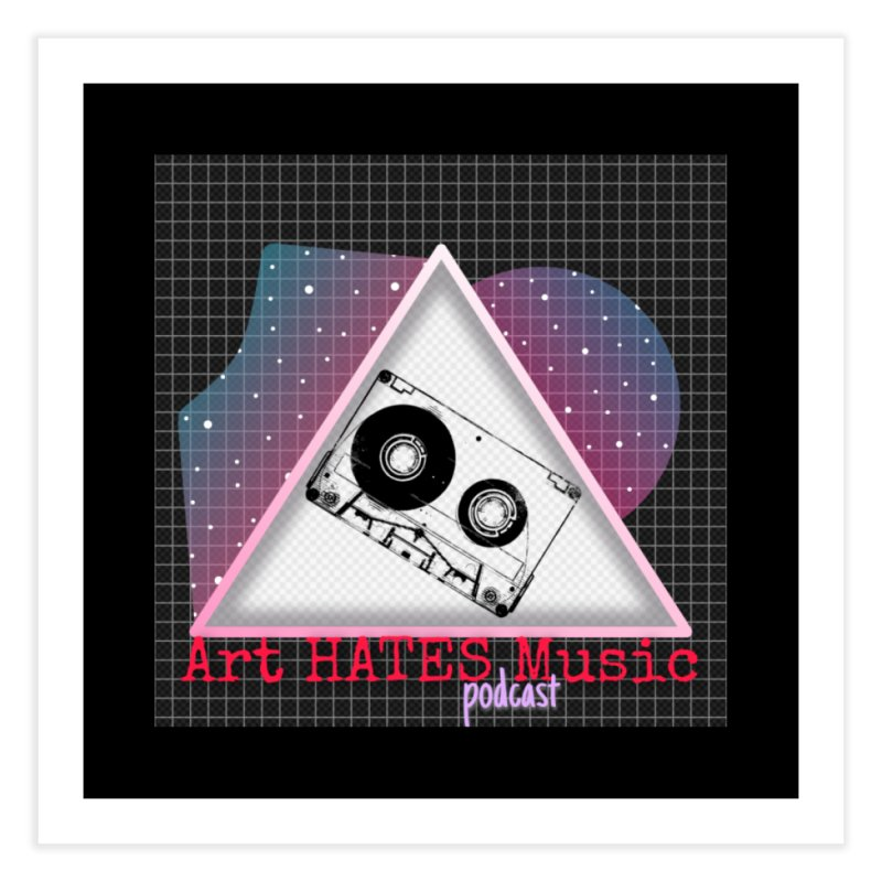 Art HATES Music Podcast Home Fine Art Print by The Official Online Shop for Artemus