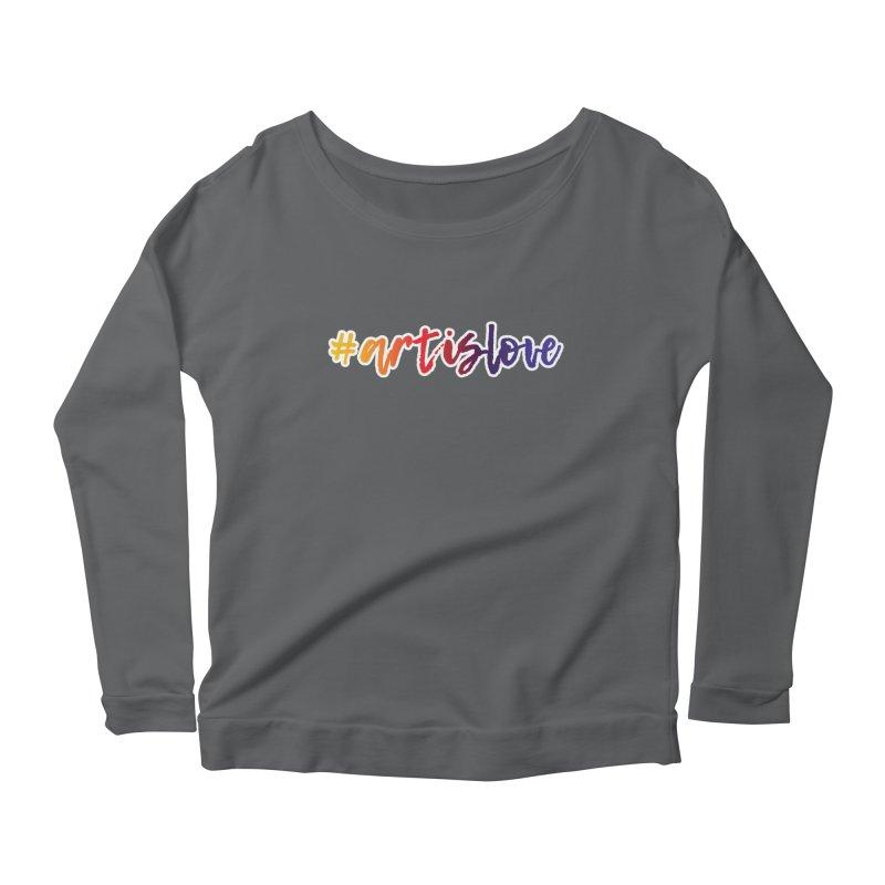 #artislove Women's Longsleeve T-Shirt by Art is Love Artist Shop