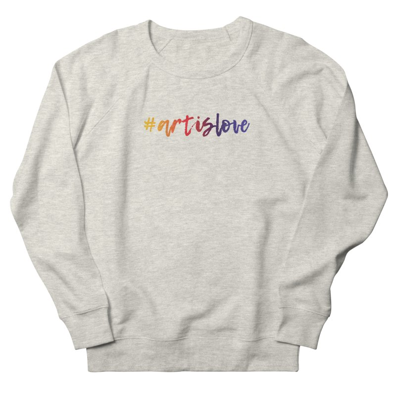 #artislove Men's Sweatshirt by Art is Love Artist Shop