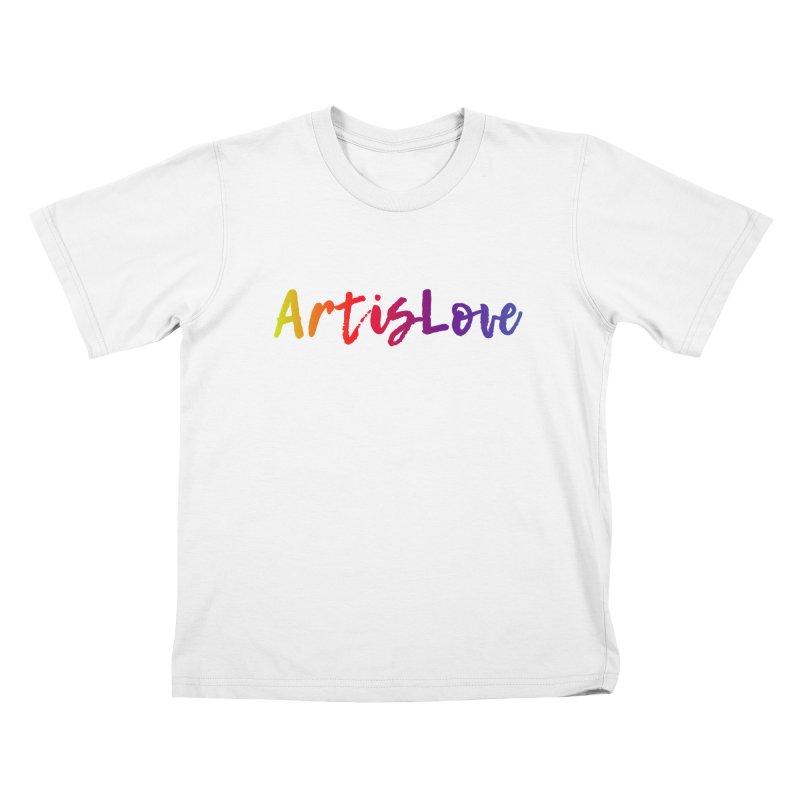 Art is Love Kids T-Shirt by Art is Love Artist Shop