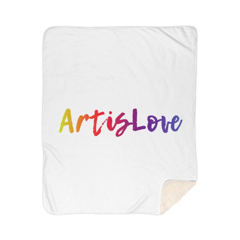 Art is Love Home Blanket by Art is Love Artist Shop