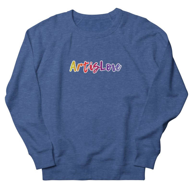Art is Love Dark Women's Sweatshirt by Art is Love Artist Shop