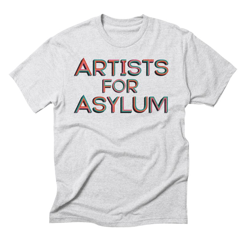Men's None by Artists For Asylum