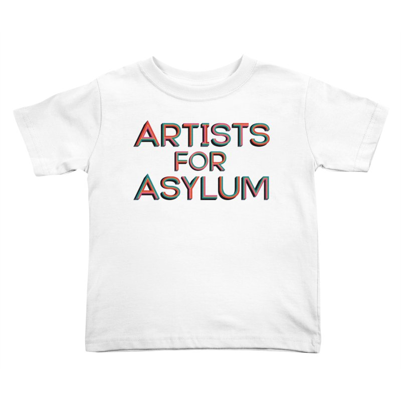 Artists For Asylum Logo Kids Toddler T-Shirt by Artists For Asylum