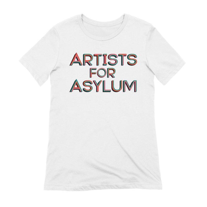 Artists For Asylum Logo Women's T-Shirt by Artists For Asylum