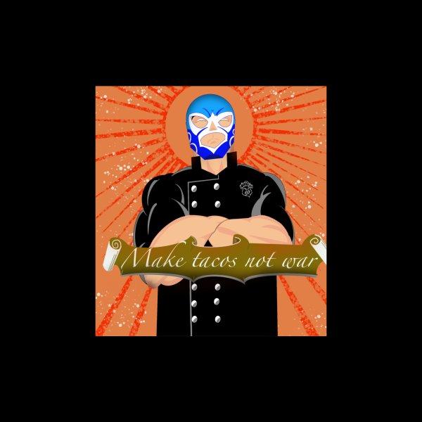 image for Make tacos not war