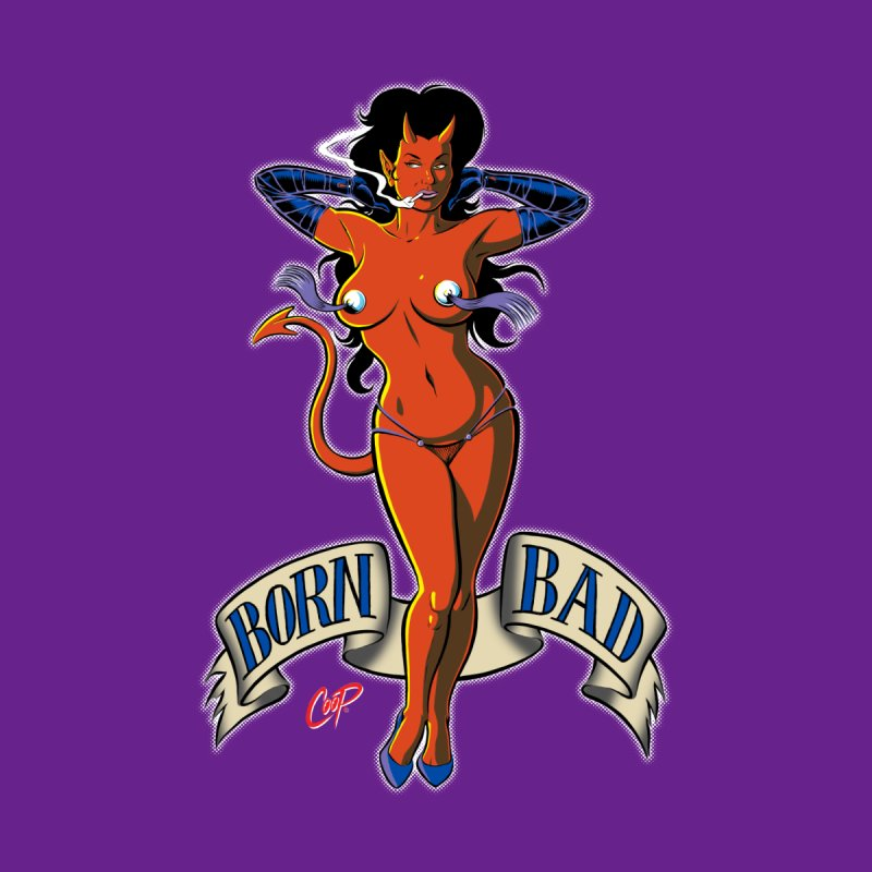 BORN BAD None  by artofcoop's Artist Shop