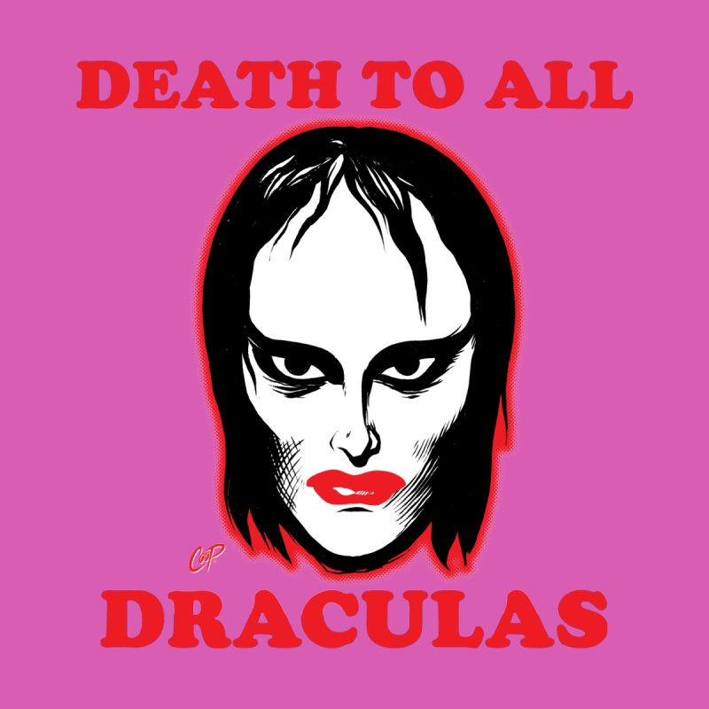 DEATH TO ALL (LADY) DRACULAS Men's T-Shirt by The Art of Coop
