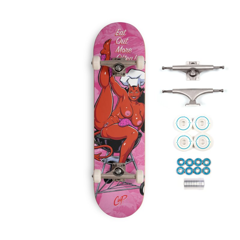 EAT OUT MORE OFTEN Accessories Skateboard by The Art of Coop