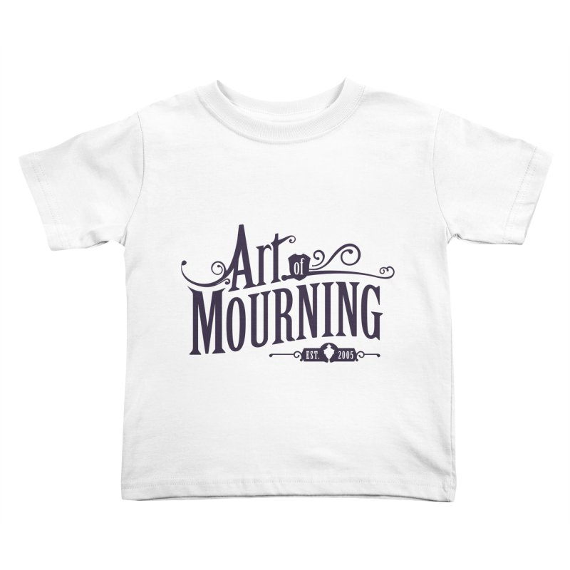 Art of Mourning Kids Toddler T-Shirt by The Art of Mourning Shop