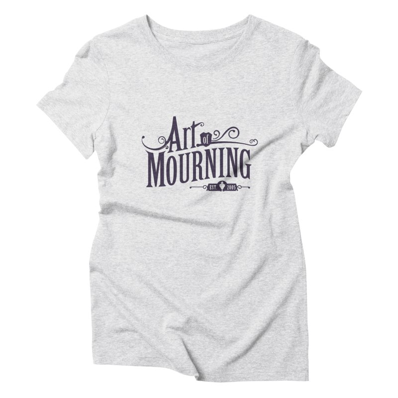 Art of Mourning Women's Triblend T-Shirt by The Art of Mourning Shop