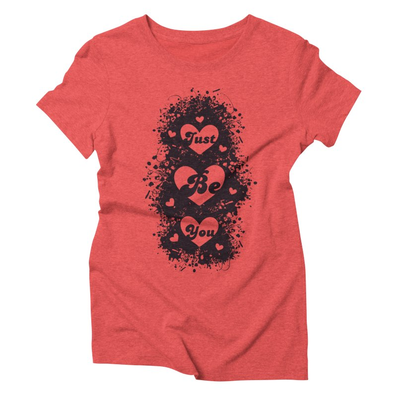 JUST BE YOU - Black Hearts Women's Triblend T-Shirt by Art Of Royalty