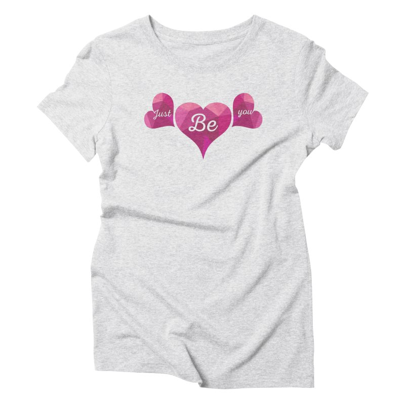 JUST BE YOU - Origami Hearts Women's Triblend T-Shirt by Art Of Royalty