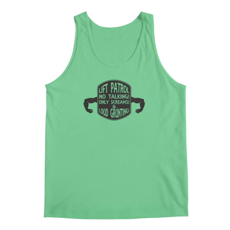 LIFT PATROL Men's Tank by Art Of Royalty